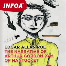 Audiokniha The Narrative of Arthur Gordon Pym of Nantucket  - autor Edgar Allan Poe