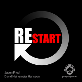 Audiokniha Restart  - autor Jason Fried;David Heinemeier Hansson   - interpret Michal Švarc
