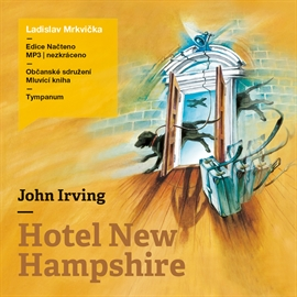 Audiokniha Hotel New Hampshire  - autor John Irving   - interpret Ladislav Mrkvička