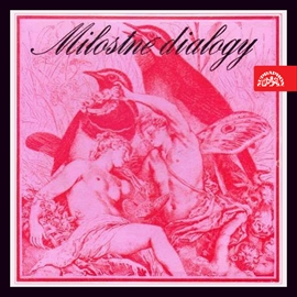 Audiokniha Milostné dialogy: Ztracený prsten, Robin a Marion, Romeo a Julie...  - autor Karel Čapek;Kalidása;Michail Jurjevič Lermontov;Vítězslav Nezval;Edmond Rostand;William Shakespeare;Adam de la Hall   - interpret skupina hercov