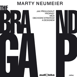 Audiokniha The Brand Gap  - autor Marty Neumeier   - interpret Jakub Hejdánek