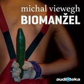 Audiokniha Biomanžel  - autor Michal Viewegh   - interpret Radek Valenta