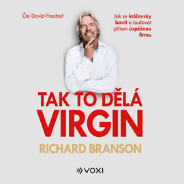 Audiokniha Tak to dělá Virgin  - autor Richard Branson   - interpret David Prachař