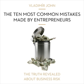 Audiokniha The ten most common mistakes made by entrepreneurs  - autor Vladimír John   - interpret skupina hercov