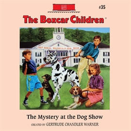 Sesli kitap The Mystery at the Dog Show  - yazar Aimee Lilly   - seslendiren Gertrude Warner