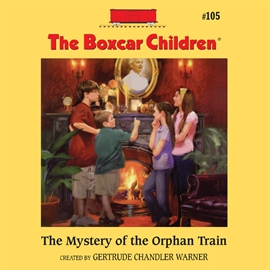 Sesli kitap The Mystery of the Orphan Train  - yazar Aimee Lilly   - seslendiren Gertrude Warner