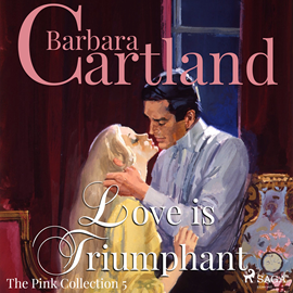 Sesli kitap Love is Triumphant (The Pink Collection 5)  - yazar Barbara Cartland   - seslendiren Anthony Wren