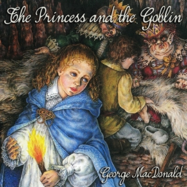 Sesli kitap The Princess and the Goblin  - yazar Brooke Heldman   - seslendiren George MacDonald