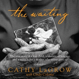 Sesli kitap The Waiting  - yazar Cindy Coloma   - seslendiren Cathy LaGrow