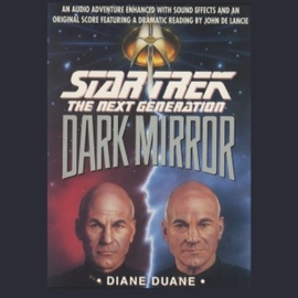 Sesli kitap STAR TREK: THE NEXT GENERATION: THE DARK MIRROR  - yazar Diane Duane