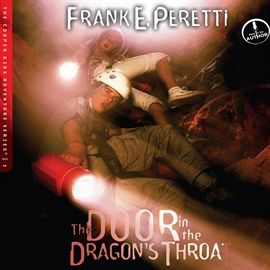 Sesli kitap The Door in the Dragon's Throat  - yazar Frank Peretti   - seslendiren Frank Peretti