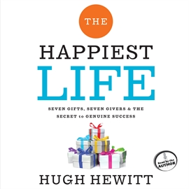 Sesli kitap The Happiest Life  - yazar John McLain   - seslendiren Hugh Hewitt