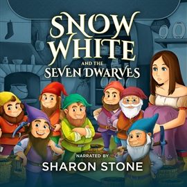 Sesli kitap Snow White and the Seven Dwarfs  - yazar the Brothers Grimm   - seslendiren Sharon Stone