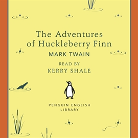 Sesli kitap The Adventures of Huckleberry Finn  - yazar Mark Twain   - seslendiren Kerry Shale