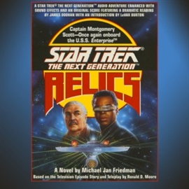 Sesli kitap STAR TREK: THE NEXT GENERATION: RELICS  - yazar Michael Jan Friedman