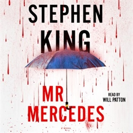 Sesli kitap Mr. Mercedes  - yazar Stephen King   - seslendiren Will Patton