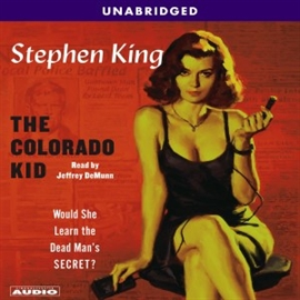 Sesli kitap The Colorado Kid  - yazar Stephen King   - seslendiren Jeffrey DeMunn
