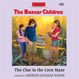 Sesli kitap The Clue in the Corn Maze  - yazar Tim Gregory   - seslendiren Gertrude Warner