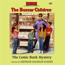 Sesli kitap The Comic Book Mystery  - yazar Tim Gregory   - seslendiren Gertrude Warner