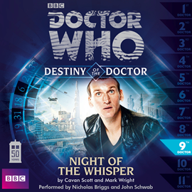 Sesli kitap Destiny of the Doctor, Series 1.9: Night of the Whisper  - yazar Cavan Scott;Mark Wright   - seslendiren seslendirmenler topluluğu