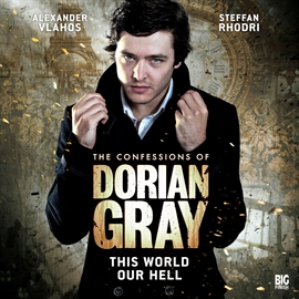 Sesli kitap This World Our Hell (The Confessions of Dorian Gray 1.1)  - yazar David Llewellyn   - seslendiren seslendirmenler topluluğu