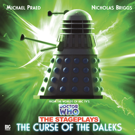 Sesli kitap The Stageplays 3: The Curse of the Daleks  - yazar David Whittaker;Terry Nation   - seslendiren seslendirmenler topluluğu