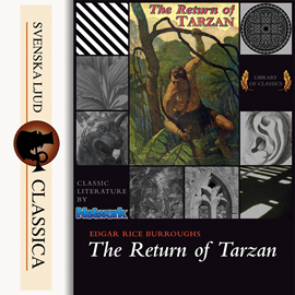 Sesli kitap The Return of Tarzan  - yazar Edgar Rice Burroughs   - seslendiren Ralph Snelson
