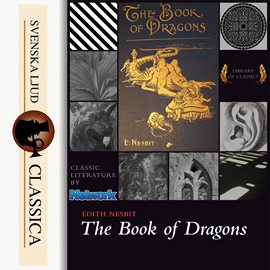 Sesli kitap The Book of Dragons  - yazar Edith Nesbit   - seslendiren Laurie Anne Walden