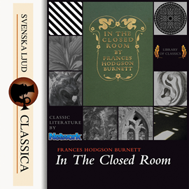 Sesli kitap In the Closed Room  - yazar Frances Hodgson Burnett   - seslendiren Linda Andrus