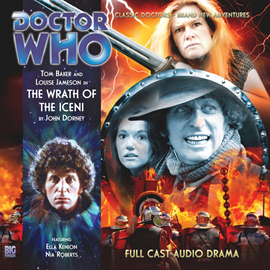 Sesli kitap The 4th Doctor Adventures, Series 1.3: The Wrath of the Iceni  - yazar John Dorney   - seslendiren seslendirmenler topluluğu