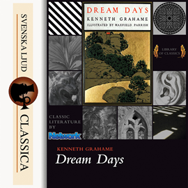 Sesli kitap Dream Days  - yazar Kenneth Grahame   - seslendiren Catharine Eastman