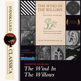 Sesli kitap The Wind in the Willows  - yazar Kenneth Grahame   - seslendiren Mark F Smith