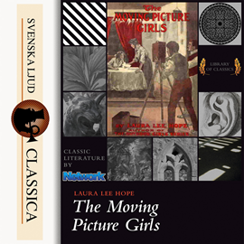 Sesli kitap The Moving Picture Girls  - yazar Laura Lee Hope   - seslendiren Cori Samuel