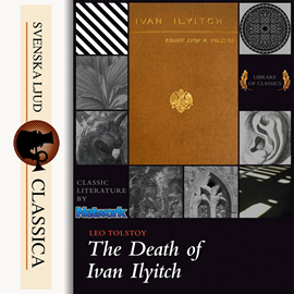 Sesli kitap The Death of Ivan Ilyitch  - yazar Lev Nikolayeviç Tolstoy   - seslendiren Laurie Anne Walden
