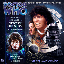 Sesli kitap The 4th Doctor Adventures, Series 1.4: Energy of the Daleks  - yazar Nicholas Briggs   - seslendiren seslendirmenler topluluğu