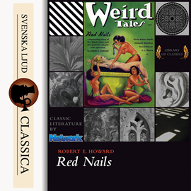 Sesli kitap Red Nails  - yazar Robert E. Howard   - seslendiren Gregg Margarite