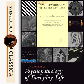 Sesli kitap Psychopathology of Everyday Life  - yazar Sigmund Freud   - seslendiren Mary Schneider