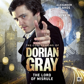 Sesli kitap The Lord of Misrule (The Confessions of Dorian Gray 2.2)  - yazar Simon Barnard   - seslendiren seslendirmenler topluluğu