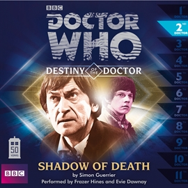 Sesli kitap Destiny of the Doctor, Series 1.2: Shadow of Death  - yazar Simon Guerrier   - seslendiren seslendirmenler topluluğu