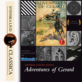 Sesli kitap Adventures of Gerard  - yazar Sir Arthur Conan Doyle   - seslendiren Phil Griffiths