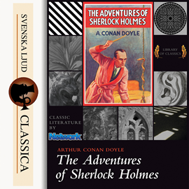Sesli kitap The Adventures of Sherlock Holmes   - yazar Sir Arthur Conan Doyle   - seslendiren Mark F Smith
