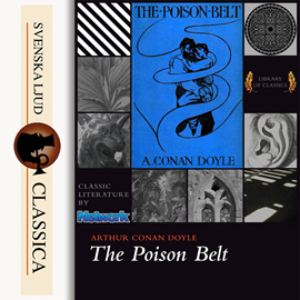 Sesli kitap The Poison Belt  - yazar Sir Arthur Conan Doyle   - seslendiren Mark F Smith