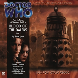 Sesli kitap The 8th Doctor Adventures, Series 1.1: Blood of the Daleks, Part 1  - yazar Steve Lyons   - seslendiren seslendirmenler topluluğu