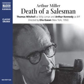 Audiobook Death of a Salesman  - author Arthur Miller   - read by A group of actors