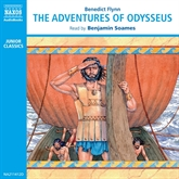 Audiobook The Adventures of Odysseus  - author Benedict Flynn   - read by Benjamin Soames