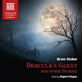 Audiobook Dracula's Guest and Other Stories  - author Bram Stoker   - read by Rupert Degas