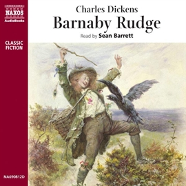 Audiobook Barnaby Rudge  - author Charles Dickens   - read by Sean Barrett