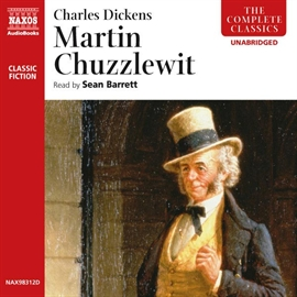 Audiobook Martin Chuzzlewit  - author Charles Dickens   - read by Sean Barrett
