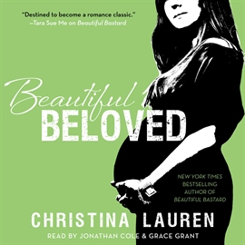 Audiobook Beautiful Beloved  - author Christina Lauren   - read by A group of actors