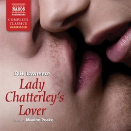 Audiobook Lady Chatterley's Lover  - author D.H. Lawrence   - read by Maxine Peake